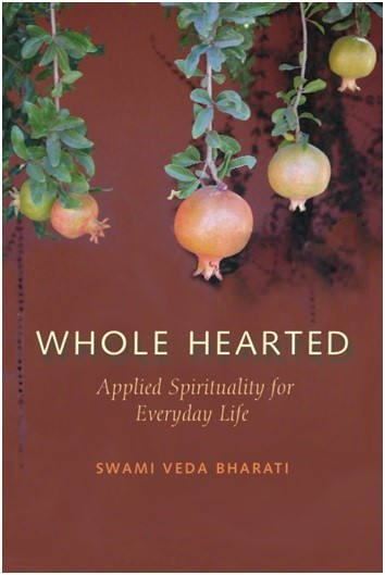 Whole Hearted by Swami Veda Bharati